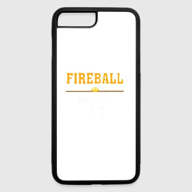 Fireball Made Me Do It - iPhone 7 Plus/8 Plus Rubber Case