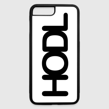 HODL - iPhone 7 Plus/8 Plus Rubber Case