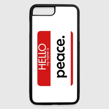 HELLO my name is peace - iPhone 7 Plus/8 Plus Rubber Case