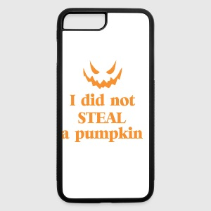 I Did Not Steal Pumpkin Halloween - iPhone 7 Plus/8 Plus Rubber Case