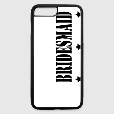 3 STAR BRIDES MAID - iPhone 7 Plus/8 Plus Rubber Case