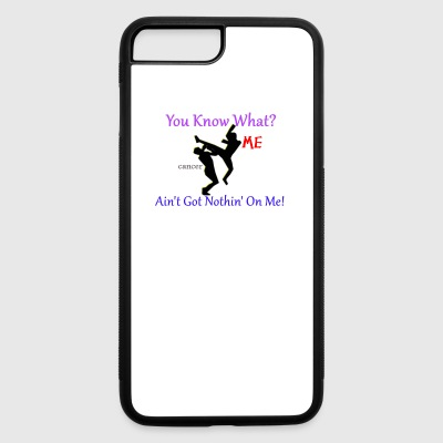 Cancer Ain't Got Nothin' On Me - iPhone 7 Plus/8 Plus Rubber Case