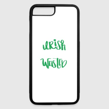 Irish girl wasted shirt - Saint Patrick t-shirt - iPhone 7 Plus/8 Plus Rubber Case