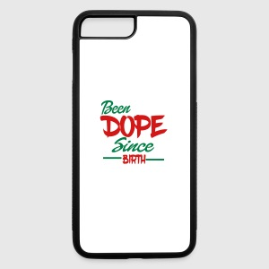 Been Dope Since Birth - iPhone 7 Plus/8 Plus Rubber Case