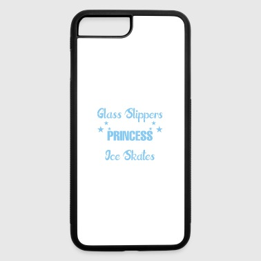 Forget Glass Slippers This Princess Wear Ice Skate - iPhone 7 Plus/8 Plus Rubber Case