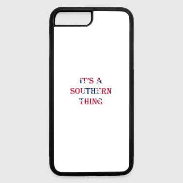 It's A Southern Thing - iPhone 7 Plus/8 Plus Rubber Case