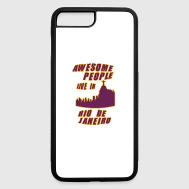 rio de janeiro Awesome people live in - iPhone 7 Plus/8 Plus Rubber Case