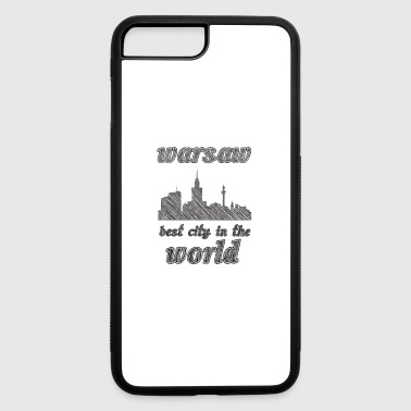 Warsaw Best city in the world - iPhone 7 Plus/8 Plus Rubber Case