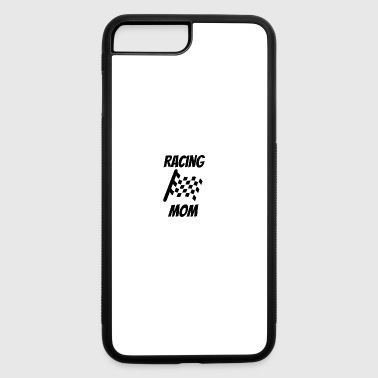 Racing Mom - iPhone 7 Plus/8 Plus Rubber Case