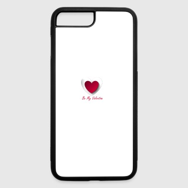 be my valentine love quote special 14 feb - iPhone 7 Plus/8 Plus Rubber Case