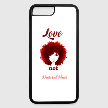 I Don't Need Your Approval To Wear Natural Hair.. - iPhone 7 Plus/8 Plus Rubber Case