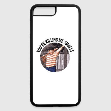 You re Killing Me Smalls Sandlot - iPhone 7 Plus/8 Plus Rubber Case