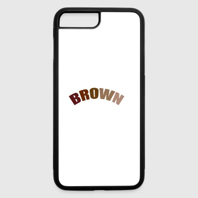 EARLY SHADE OF BROWN IS BEAUTIFUL - iPhone 7 Plus/8 Plus Rubber Case