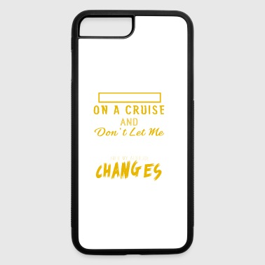On A Cruise Shirt - iPhone 7 Plus/8 Plus Rubber Case