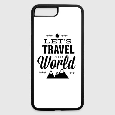 let-s_travel_the_world - iPhone 7 Plus/8 Plus Rubber Case