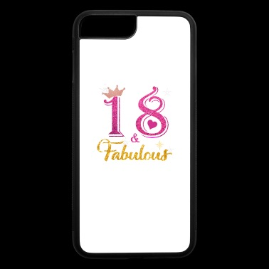 18 fabulous queen shirt 18th birthday gifts - iPhone 7 Plus/8 Plus Rubber Case