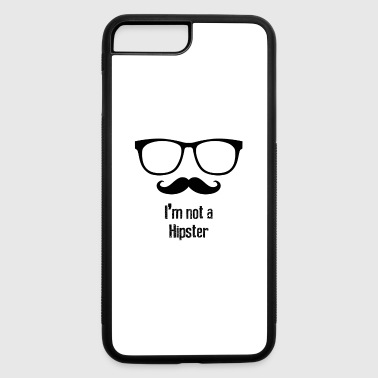 not a hipster - iPhone 7 Plus/8 Plus Rubber Case