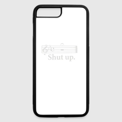 Shut Up - iPhone 7 Plus/8 Plus Rubber Case