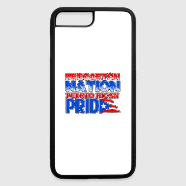 Reggaeton Nation Puerto Rican Pride - iPhone 7 Plus/8 Plus Rubber Case