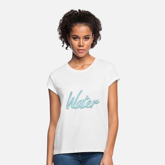 Water T-Shirts - Water - Women's Loose Fit T-Shirt white