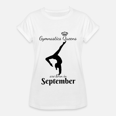 Empowr Gymnastics Queens Are Born in September - Women's Relaxed Fit T-Shirt