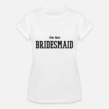 Hen Party Quotes Bachelorette Party Shirt Bridesmaid T-Shirt - Women's Relaxed Fit T-Shirt