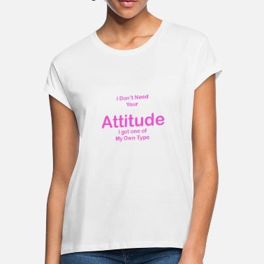 Quotes Attitude Attitude quote - Women's Loose Fit T-Shirt