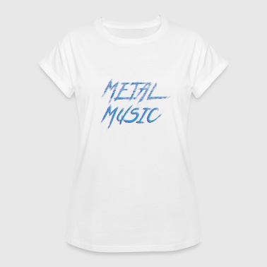 Attitude Towards Life Rock music Metal Music Drums Guitar - Women's Relaxed Fit T-Shirt