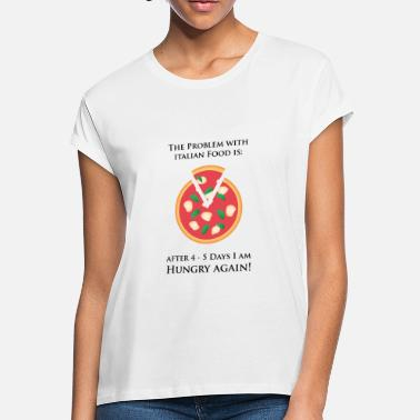 Stag And Doe Italian Food Pizza Hungry Again Gift - Women's Loose Fit T-Shirt