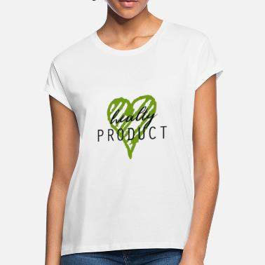 Production Year Healty product - Women's Loose Fit T-Shirt
