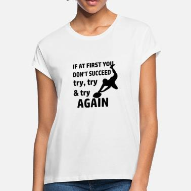 Rugby Funny Try Rugby designs - Women's Loose Fit T-Shirt