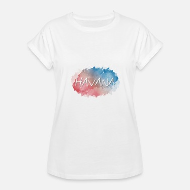 Havana Havana - Women's Relaxed Fit T-Shirt