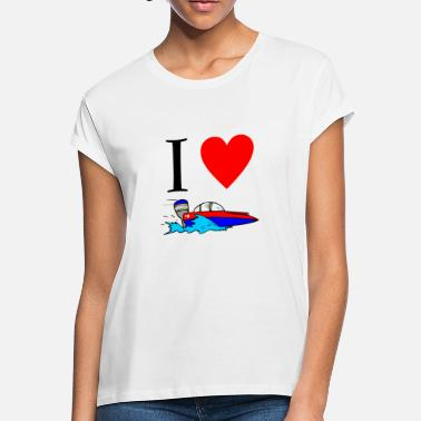 a739688e Motorboating I Love Motorboating Funny Shirts - Women's Loose Fit T-