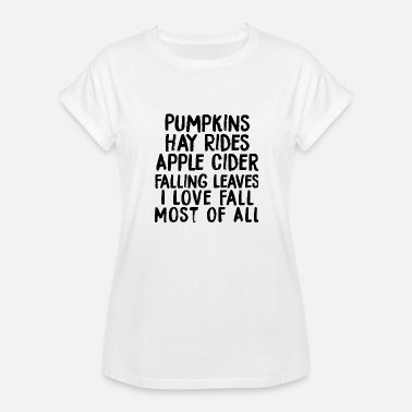 Porn Witch Pumpkin - I Love Fall Most of All - Women's Relaxed Fit T-Shirt