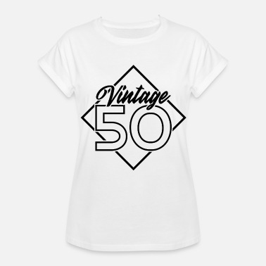 50 Birthday Gift Ideas Vintage 50 years birthday - Women's Relaxed Fit T-Shirt