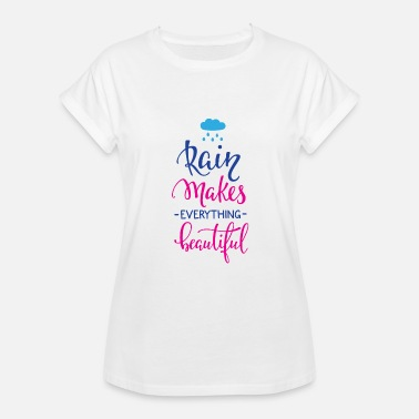 Rain Quotes Rain clipart with quotes - Women's Relaxed Fit T-Shirt
