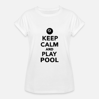 Playing Pool play pool - Women's Relaxed Fit T-Shirt