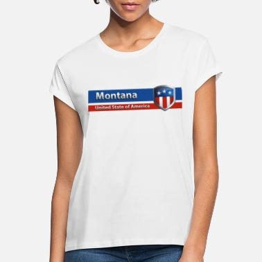 Montana United State Of America - Women's Loose Fit T-Shirt
