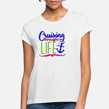 Caribbean Cruising Through Life - Women's Loose Fit T-Shirt