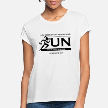 Running Endurance Run - Christian Fitness - Women's Loose Fit T-Shirt
