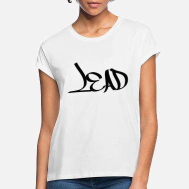 Leaders leader - Women's Loose Fit T-Shirt
