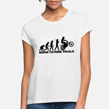 Trial trials bike evolution 02 born to ride - Women's Loose Fit T-Shirt