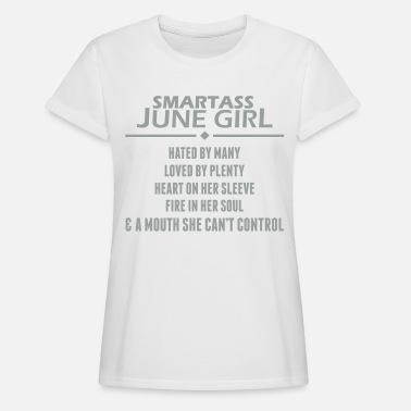 0bacd1ad Smartass June Girl Women's T-Shirt | Spreadshirt