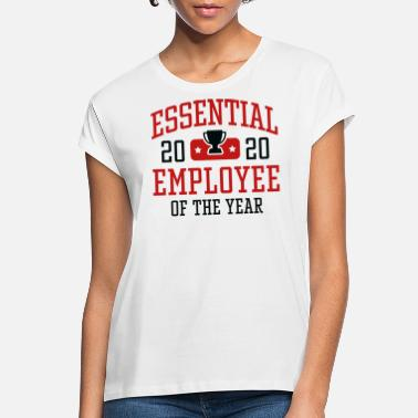 Award Essential Employee - Women's Loose Fit T-Shirt