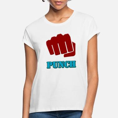 Punch punch - Women's Loose Fit T-Shirt