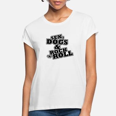 Skull Sex dogs - Women's Loose Fit T-Shirt