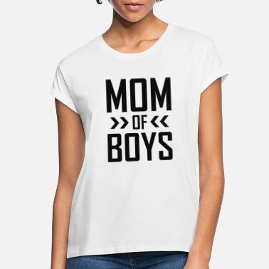 Boy Mom Of Boys - Women's Loose Fit T-Shirt