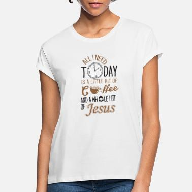 Church jesus coffee, christian, team jesus - Women's Loose Fit T-Shirt