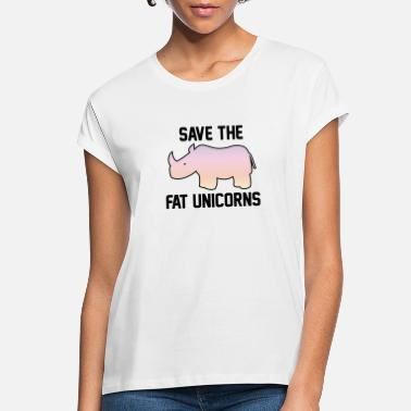 Fat Save The Fat Unicorns - Women's Loose Fit T-Shirt