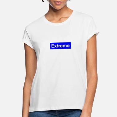 Extreme Extreme - Women's Loose Fit T-Shirt